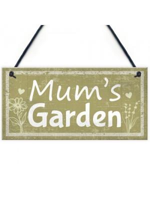 Mums Garden Novelty Plaque Summer House Sign Garden Shed Sign
