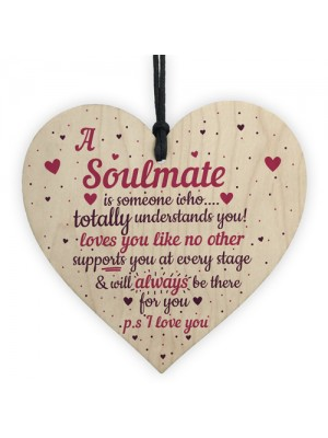 My Soulmate I Love You Wood Heart Plaque Anniversary Gifts