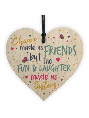 Chance Made Us Best FRIEND Sister Gifts Heart Friendship Gift