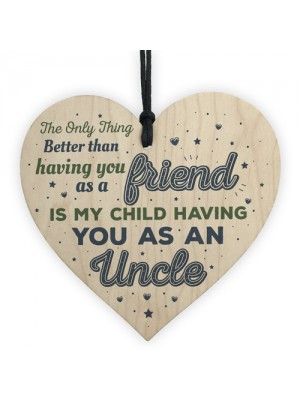 Uncle Gifts Friendship Brother Wooden Heart Plaque Birthday Gift