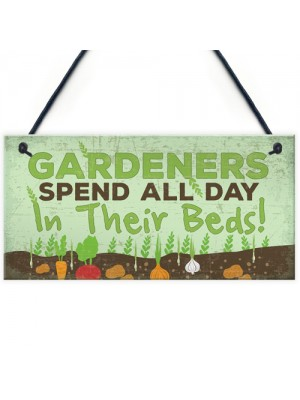 Funny All Day In Their Beds Garden Shed Garage Greenhouse Sign