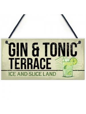 Gin And Tonic Funny Alcohol Gift Man Cave Home Bar Plaque Sign