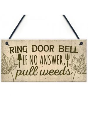 Funny Ring The Door Bell Wall Door Gate Sign Garden Shed Gift