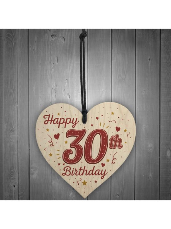 Happy 30th Birthday Handmade Wooden Heart Keepsake Gift Props