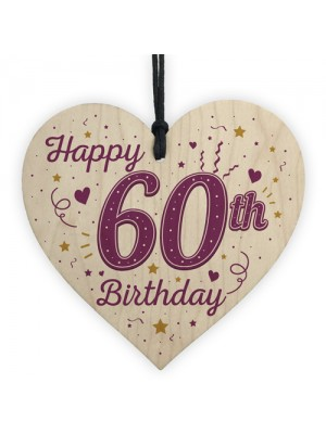 Happy 60th Birthday Handmade Wooden Heart Keepsake Friendship