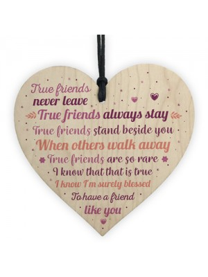 True Friends Best Friend Friendship Sign Wooden Heart Plaque