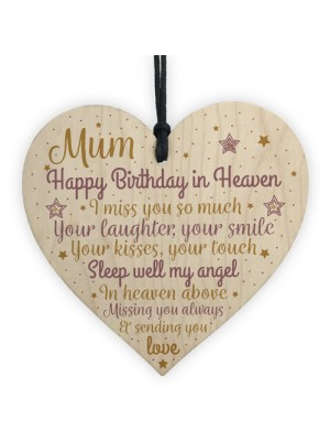 MUM Birthday Memorial Plaque Wood Heart Sign Grave Tribute Gift