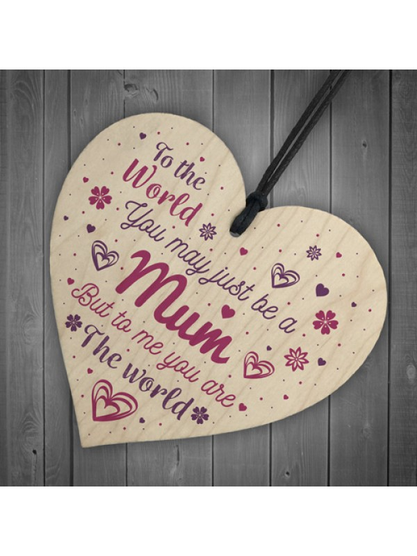 Mum Mummy Gift Quote Wooden Heart Sign Gift For Mum Birthday