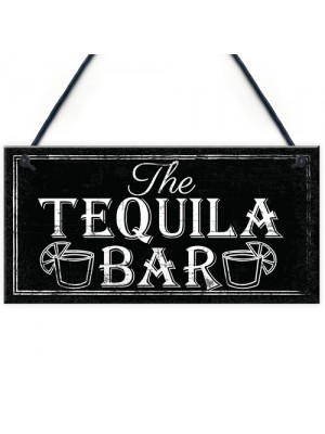 The Tequila Bar Garden Home Bar Shed Shabby Chic Drink Plaque