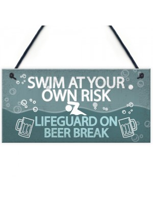 Funny Swim At Own Risk Hot Tub Pool Jacuzzi Garden Shed Plaque
