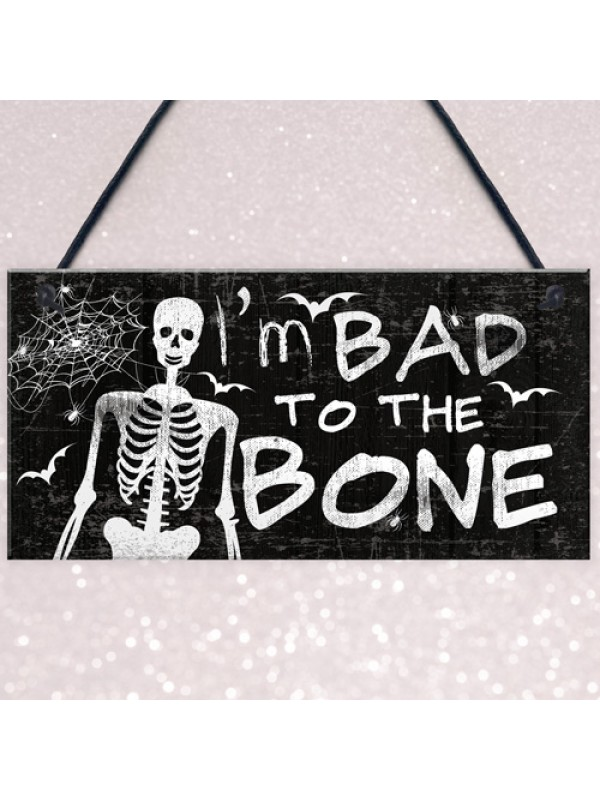 Funny Skull Sign Bad To The Bone Hanging Wall Door Plaque Sign