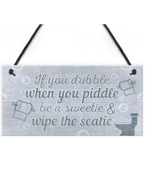 Nautical Quirky Grey Bathroom Signs Funny Wipe The Seatie Plaque