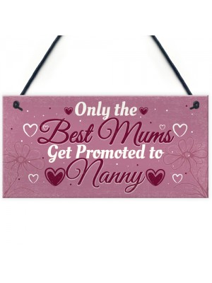 Gifts for Mum Mummy Nanny Nan Grandma Plaque Sign Birthday