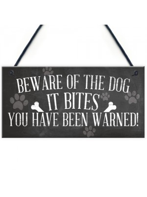 Funny Beware Of The Dog It Bites Dog Hanging Plaque Home Sign
