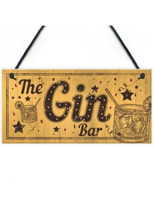 Drink Gin Bar Funny Alcohol Gift Man Cave Home Bar Hanging Sign