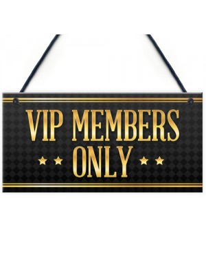 VIP MEMBERS Home Bar Sign Beer Garden Pub Man Cave Dad Gift