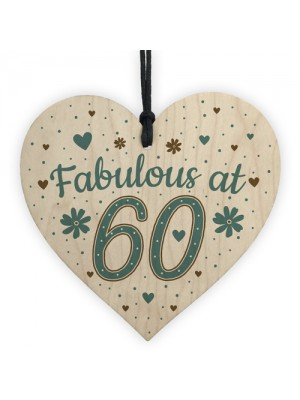 Fabulous At 60 60th 50th 40th Birthday Gifts For Women Men Heart