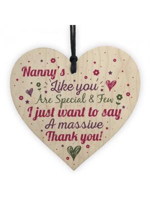 Thank You Gifts for Nanny Nan Granny Grandma Wood Heart Sign