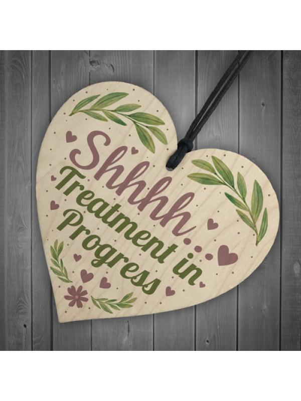 Shhh TREATMENT IN PROGRESS Do Not Disturb Small Heart Sign