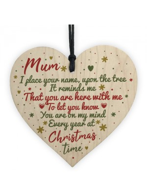 Mum Memorial Christmas Tree Bauble Decoration Wooden Heart Sign