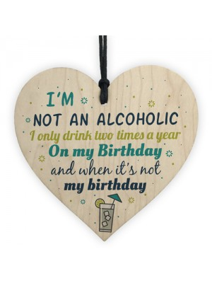 Novelty Alcohol Friendship Birthday Plaque Wood Heart Gin Vodka