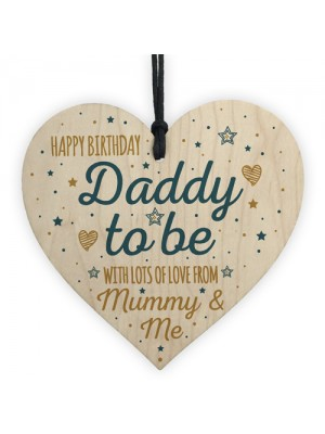 Happy Birthday Daddy To Be From Bump Wood Heart Dad Funny Gift