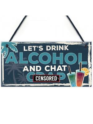 Funny Lets Drink Alcohol Beer Vodka Gin Sign Novelty Bar Gifts