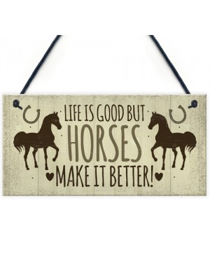 Horses Make It Better Door Sign Country Style Accessory Gift