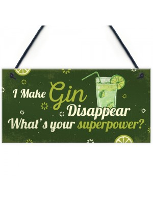 Funny Make Gin Disappear Alcohol Gift Man Cave Home Bar Sign
