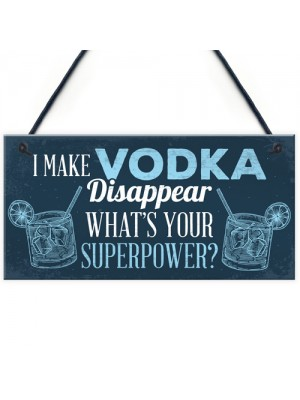 Funny Make Vodka Disappear Alcohol Gift Man Cave Home Bar Sign