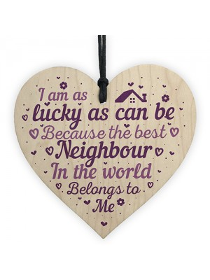 Best Neighbour Friendship Thank You Gifts Wooden Heart Sign