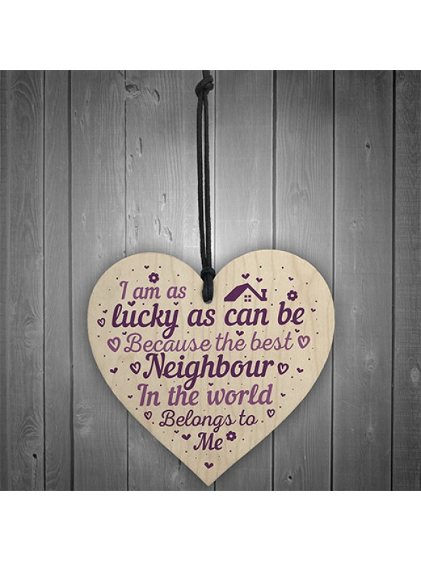 Best Neighbour Friendship Thank You Gifts Wooden Heart Sign