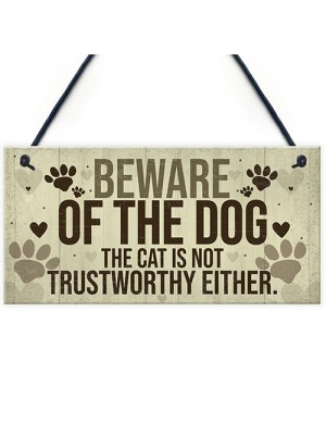 Beware Of The Dog Sign For Home Funny Gate Door Cat Sign Gift