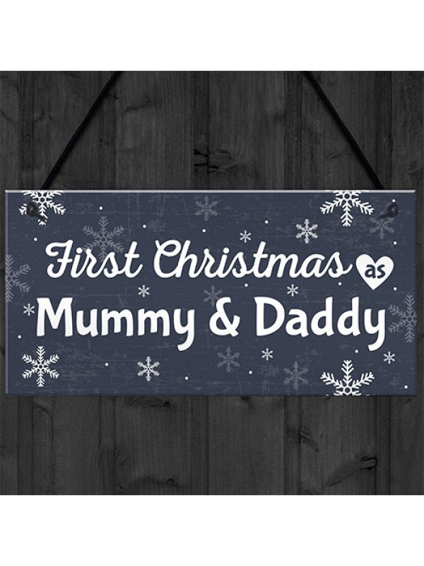 First 1st Christmas As Mummy Daddy Plaque Baby Xmas Gift
