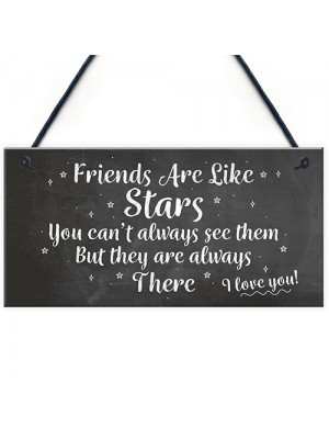 Best Friends Are Like Stars Friendship Sign Hanging Plaque Gift
