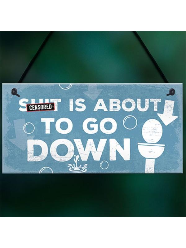Funny Nautical Bathroom Toilet Loo Wall Plaque Humourous Gift