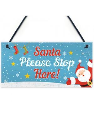 Christmas Santa Stop Here Hanging Children's Door Sign Decoratio