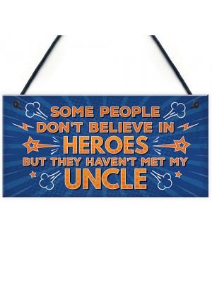 Uncle Is My Hero Novelty Birthday Christmas Plaque Gift Keepsake