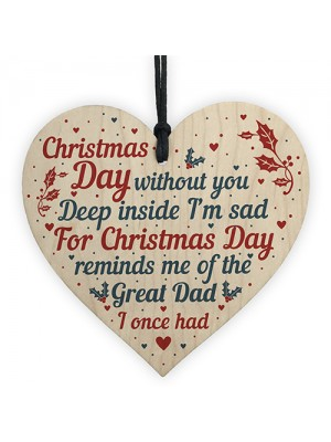 Great Dad Memorial Christmas Tree Bauble Wood Hanging Heart Sign