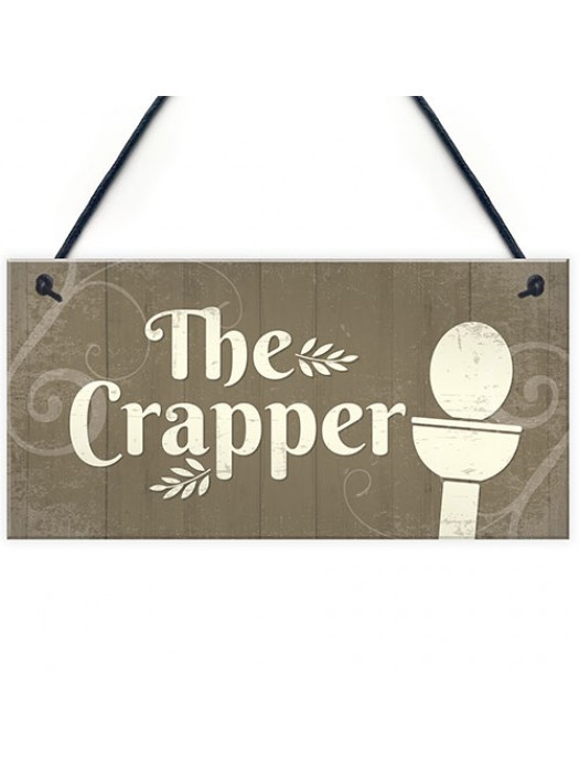 The Crapper Shabby Chic Bathroom Signs And Plaques Funny Novelty