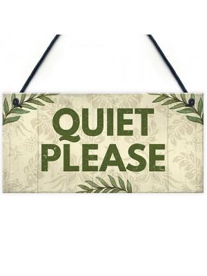 QUIET PLEASE Do Not Disturb Hanging Door Salon Treatment Sign