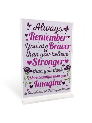 Stronger Inspirational Standing Plaque Friendship Birthday Gifts