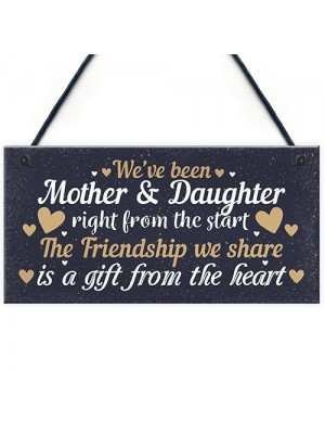 Mother And Daughter Keepsake Gift For Christmas Birthday Sign