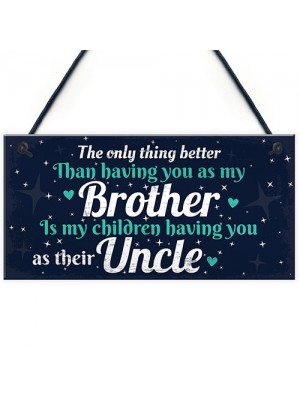 Thank You Novelty Gift For Uncle Plaque Gifts For Brother
