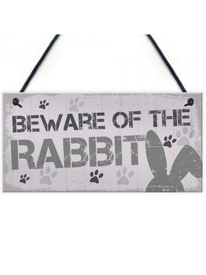Beware Rabbit Home Door Funny Sign Hutch Accessories Pet Gifts