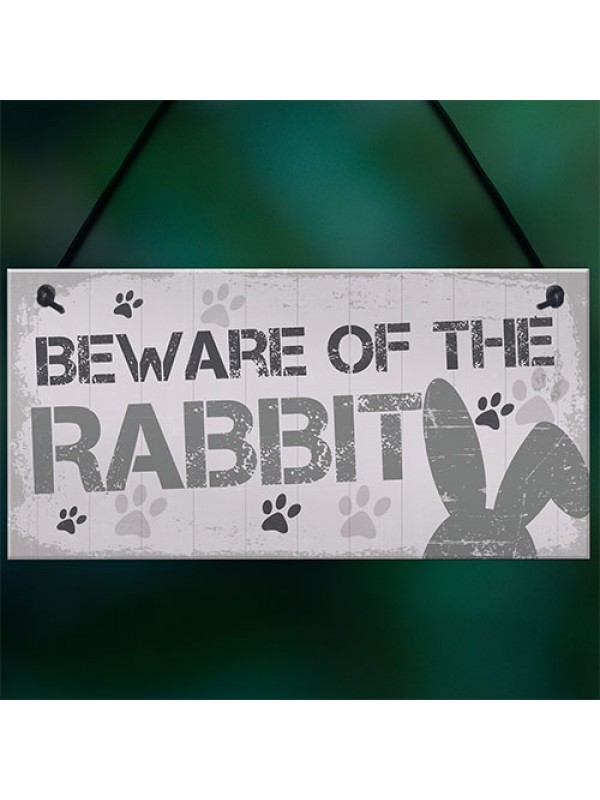 Beware Rabbit Home Door Funny Sign Hutch Accessories Pet Gifts