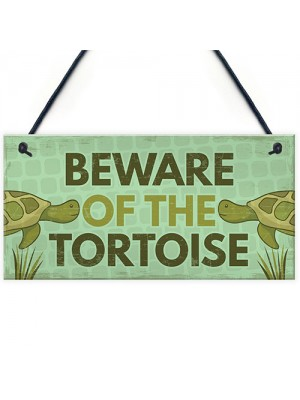 BEWARE of the Tortoise Accessories Pet Turtle Reptile Gifts Sign