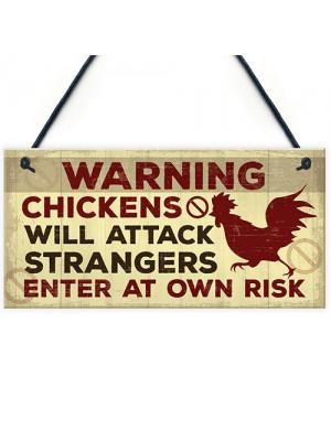 Funny Chicken Plaque Novelty Warning Sign For Coop Door Gate