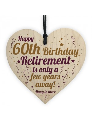Funny 60th Birthday Card Wooden Heart 60th Birthday Gift For Men