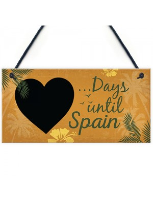Chalkboard Holiday Countdown To SPAIN Novelty Plaque Sign Gift